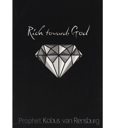 Rich Towards God – Prophet Kobus van Rensburg Snr (eBook)