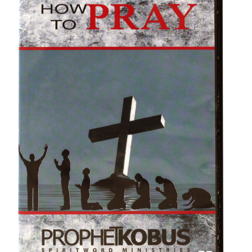 How to pray – DVD Series