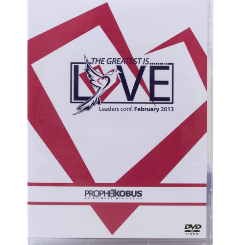 The greatest is Love – February 2013 Conference – DVD Series