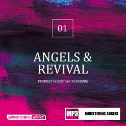 Angels and Revival | Sermon by Prophet Kobus van Rensburg